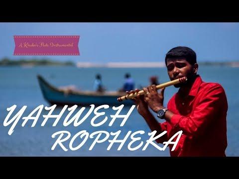 Yahweh Ropheka | Ps John Jebaraj | Tamil Christian Song | Kiruba Flute Instrumental #4