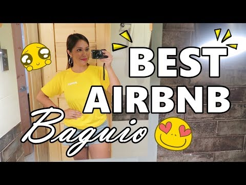BEST AIRBNB IN BAGUIO! (May 27, 2018) - Saytioco