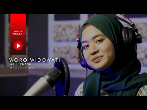 woro-widowati---aku-tenang-(official-music-video)