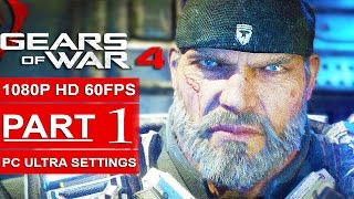 GEARS OF WAR 4 Gameplay Walkthrough Part 1 [1080p HD 60FPS PC ULTRA] - No Commentary