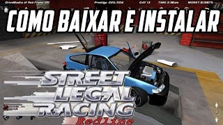 Como Baixar e Instalar Street Legal Racing (SLRR) - [Tutorial]