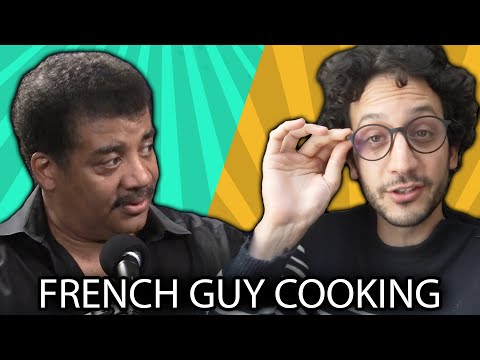 How Non-Stick Pans Work, with Alex (French Guy Cooking) and Neil deGrasse Tyson