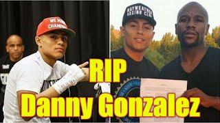 Danny Gonzalez Boxing: Boxing Prospect Dies at 22 | Danny Gonzalez Boxer | Danny Gonzalez death