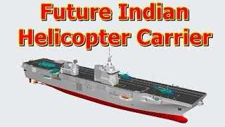 क्या है भारतीय नौसेना का Multi-Role Support Vessel programme (Helicopter Carrier)