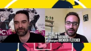 DCAA GIVEAWAY #6: Hector Chats with Brenden Fletcher (BATGIRL #41)