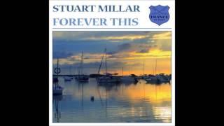 Stuart Millar - Forever This (Original Mix)