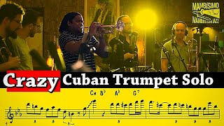 Insane Latin Jazz Trumpet Solo by Yuliesky Gonzalez on Sofrito (With the Mambisimo Big Band)