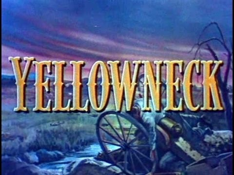 Yellowneck 1955  Civil War Western in Color