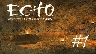 Echo: Secrets of the Lost Cavern Walkthrough part 1