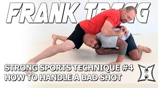 Strong Sports' Technique #4: UFC Hall Of Famer Frank Trigg Shows How To Handle A Bad Shot