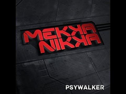 MEKKANIKKA - Psywalker (FULL ALBUM)