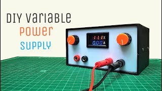 How To Make A DIY Variable Power Supply With Adjustable Voltage(0-30V) And Current(0-10A)