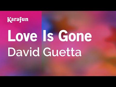 Karaoke Love Is Gone - David Guetta *