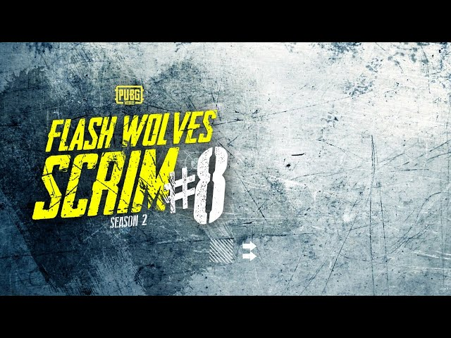 FLASHWOLVES LIVE SCRIM #8 SEASON 2!!