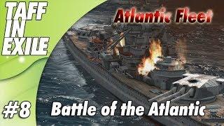 Atlantic Fleet |  Battle of Atlantic | Part 8