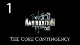 Total Annihilation - Walkthrough - Part 1 - The Core Contingency by PIAV
