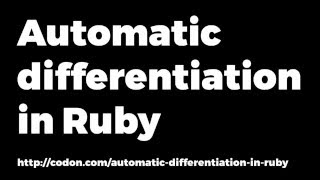 Automatic differentiation in Ruby