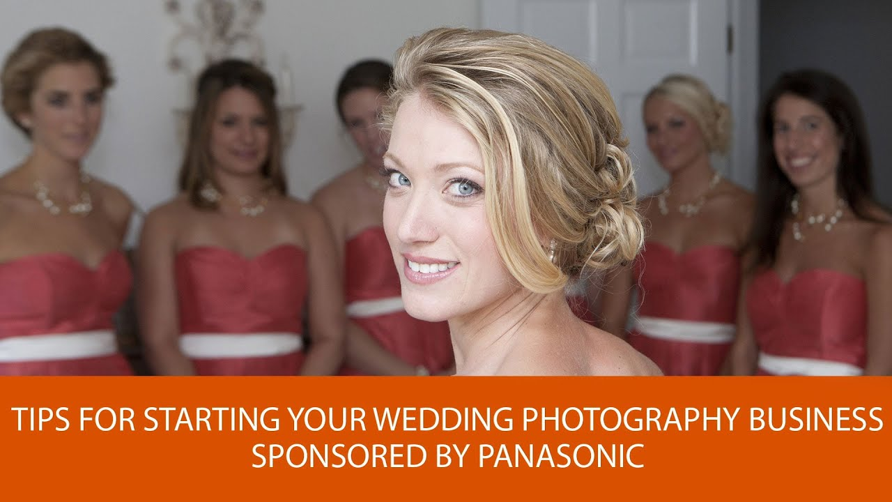 Youtube Wedding Photography Tips: Tips For Starting Your Wedding Photography Business