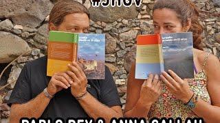 La vuelta al mundo en 10 años: Pablo Rey y Anna Callau