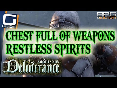 KINGDOM COME DELIVERANCE - Restless Spirits Quest & Chest Full of Weapons