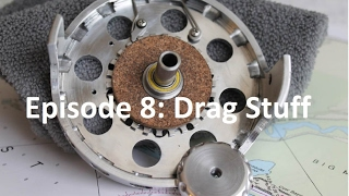 Homemade Fly Reel Ep. 8: Drag Knob and Anti Reverse