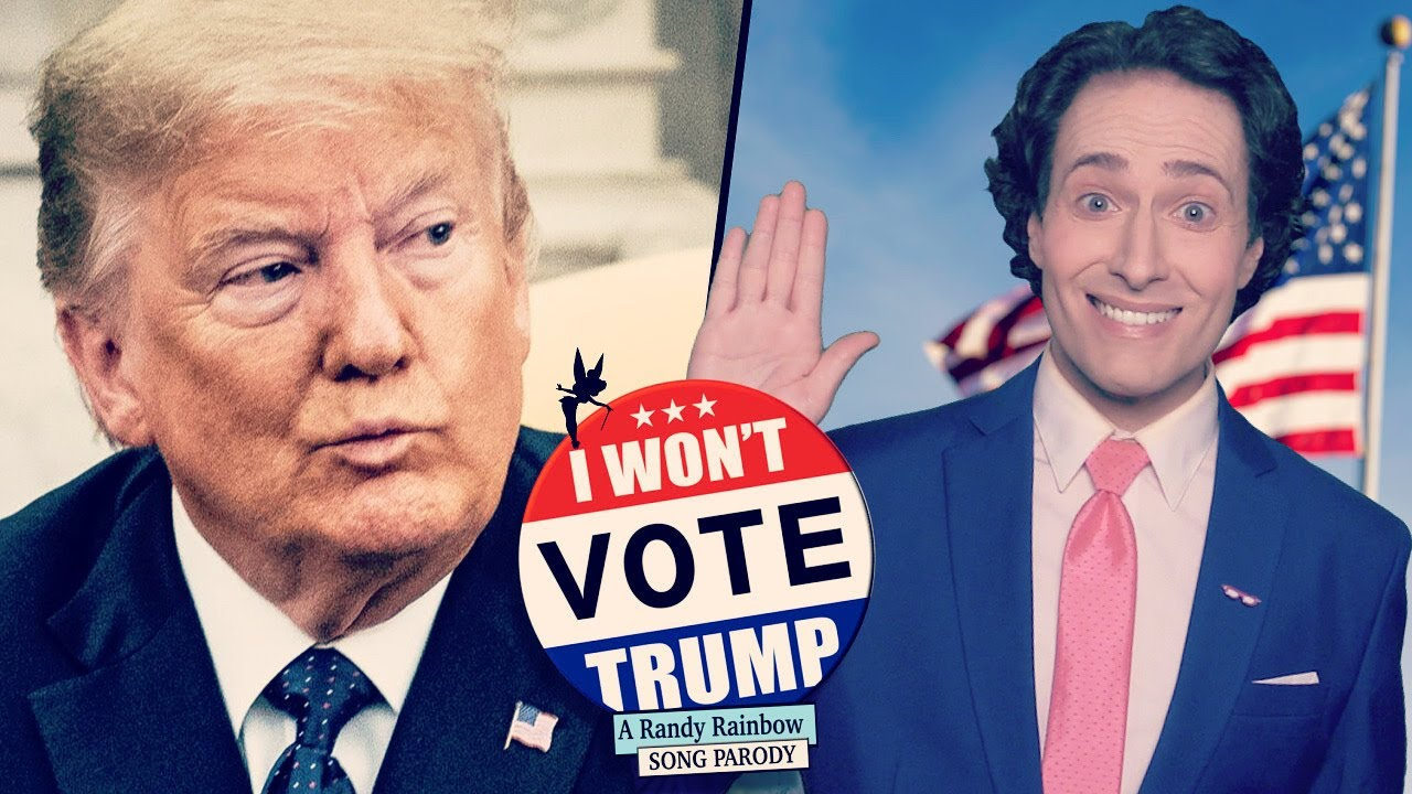 I Won't Vote Trump! - Randy Rainbow Song Parody