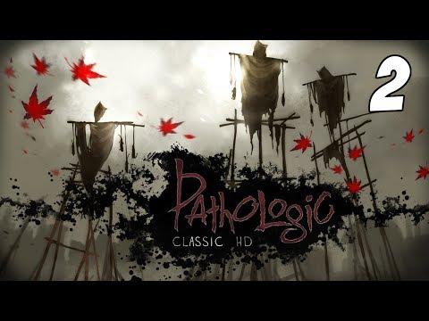 Let's Play | Pathologic: Classic HD | Part 2 |