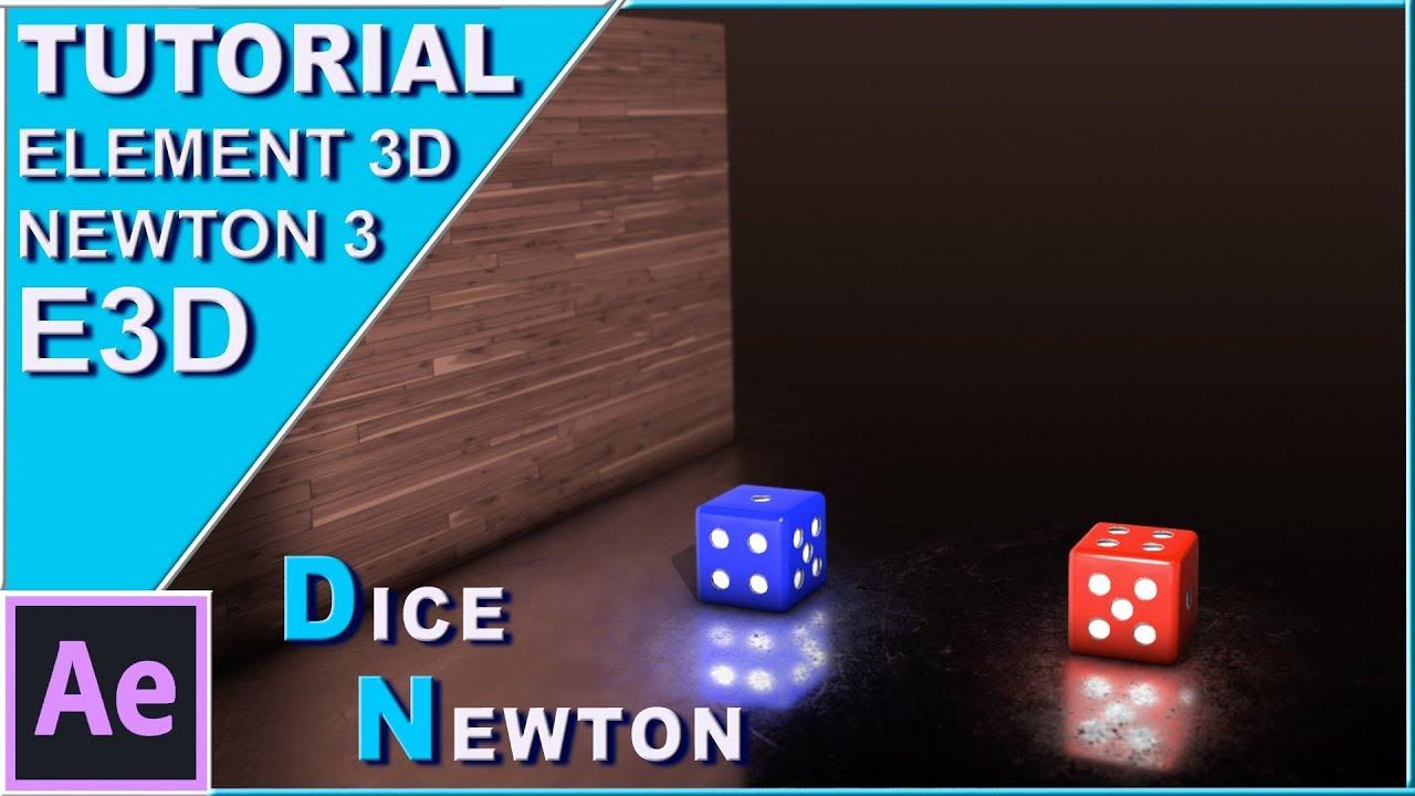 Tutorial: Element 3d dados (dice) en Newton 3 / After Effects