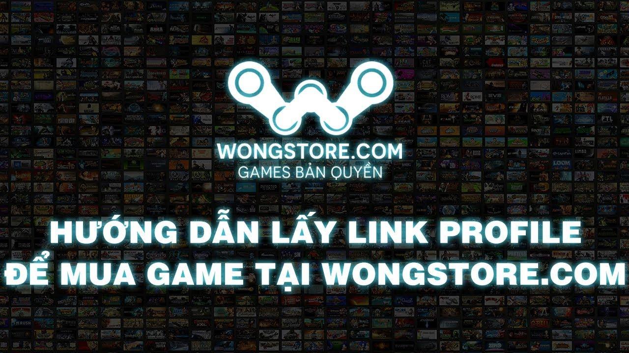 HƯỚNG DẪN LẤY LINK PROFILE [Wongstore.com]