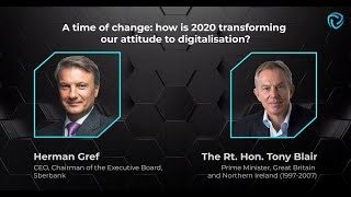 A time of change: how is 2020 transforming our attitude to digitalisation? H. Gref and T. Blair