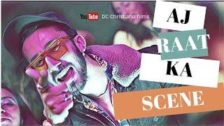 Aj Raat Ka Scene - Full Video | Daniel | DC Christiano | Prod. by Dr.Kush | Latest Hindi Song 2019