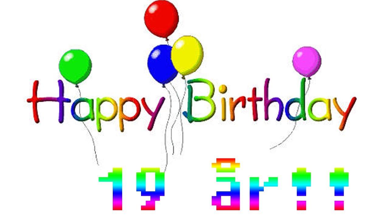 grattis 19 år SNIFFER94 FYLLER 19 ÅR!!!   YouTube grattis 19 år