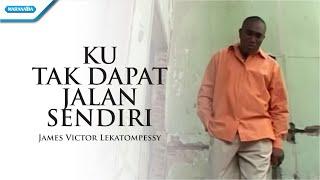 Download Lagu Ku Tak Dapat Jalan Sendiri - Pdt. James Victor Lekatompessy (Video) mp3