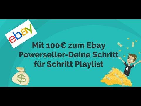 Mit 100€ Zum Ebay Powerseller-Deine Schritt Für Schritt Playlist #1