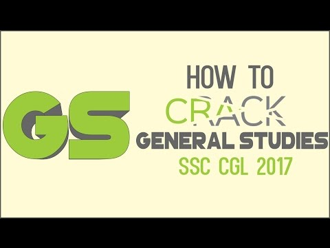 How to Crack General Studies In SSC CGL 2017 | Online SSC CGL Coaching