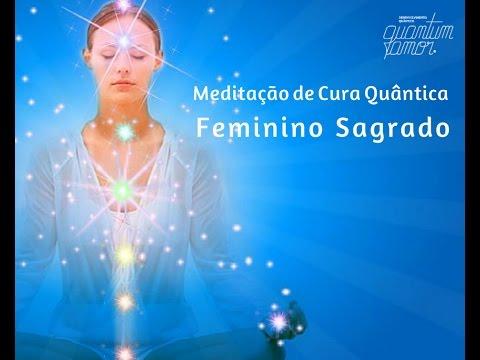 Meditação de Cura Quântica - Feminino Sagrado