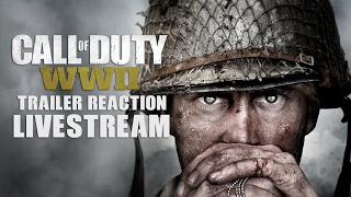 Call of Duty WWII Live Trailer Reaction Livestream