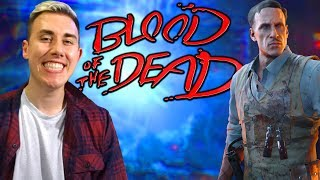PLAYING BLOOD OF THE DEAD FOR THE FIRST TIME (Finally Black Ops 4 Zombies)