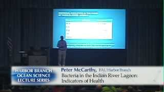 Dr. Peter McCARTHY and Gabby BARBARITE 02/26/14 : Bacteria In the Indian River Lagoon