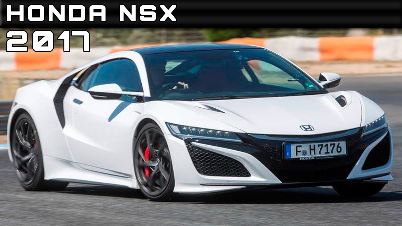 2017 Honda Nsx Review Rendered Price Specs Release Date Youtube