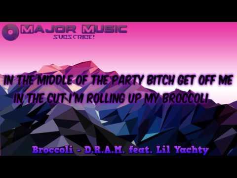 D.R.A.M. - Broccoli feat. Lil Yachty...