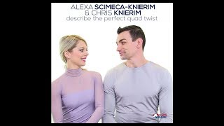 Alexa Scimeca-Knierim and Chris Knierim on Their Quad Twist