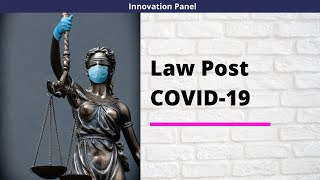 INNOVATION PANEL || WEEK 3 || LAW POST COVID-19 ||