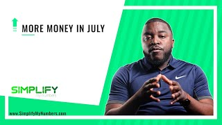 More Money In July