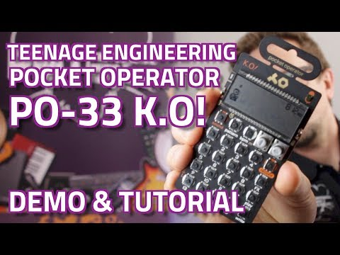 Teenage Engineering Pocket Operator PO-33 K.O! Micro Sampler - Tutorial & Demo