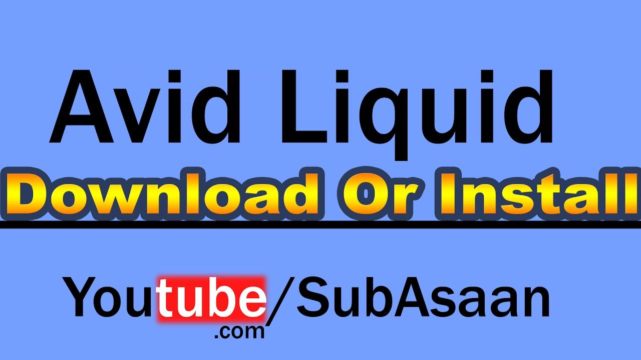 Avid Liquid 7.2 Crack Free Download