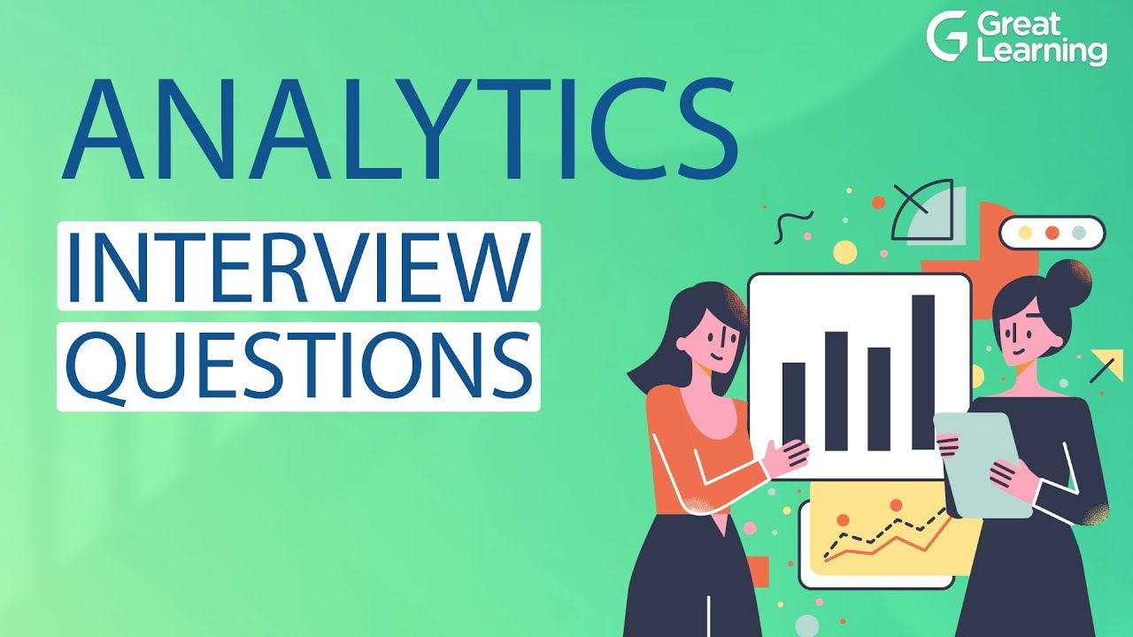 Analytics Interview Questions   How to Crack Analytics Interview in 2021