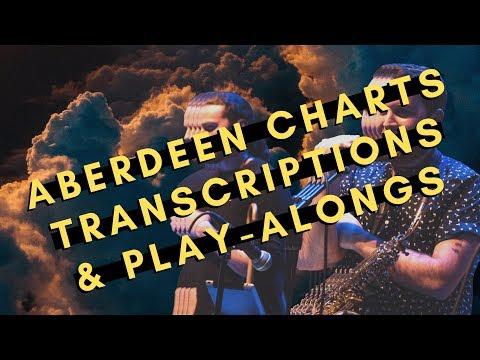 Aberdeen Charts / Transcriptions / Play-Alongs Mp3