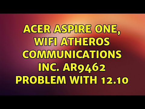 Ubuntu: ACER ASPIRE ONE, WIFI Atheros Communications Inc. AR9462 Problem With 12.10