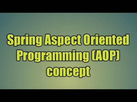82.Spring Aspect Oriented Programming (AOP) concept